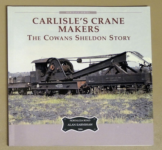 Image for Carlisle's Crane Makers: The Cowans Sheldon Story (Cumbria Heritage)