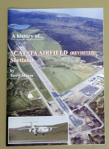 Image for A History of Scatsta Airfield Shetland (Revisited)