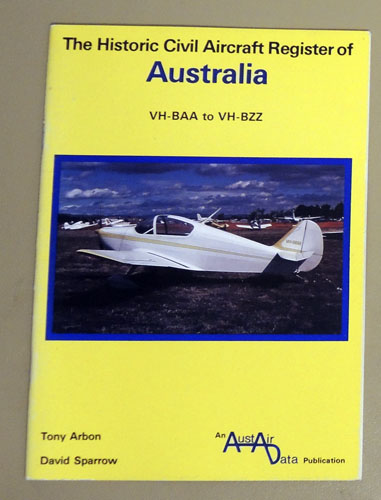Image for The Historic Civil Aircraft Register of Australia: VH-BAA to VH-BZZ