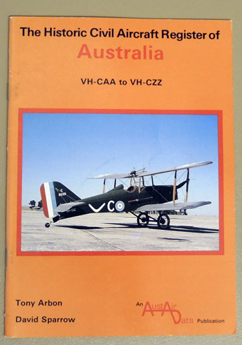 Image for The Historic Civil Aircraft Register of Australia: VH-CAA to VH-CZZ