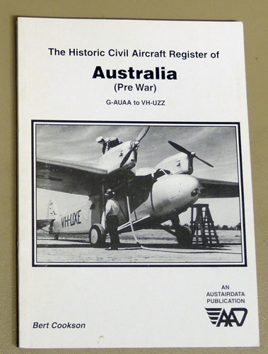 Image for The Historic Civil Aircraft Register of Australia (Pre War): G-AUAA to VH-UZZ
