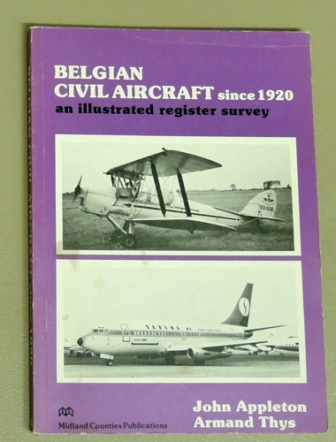 Image for Belgian Civil Aircraft Since 1920: An Illustrated Register Survey