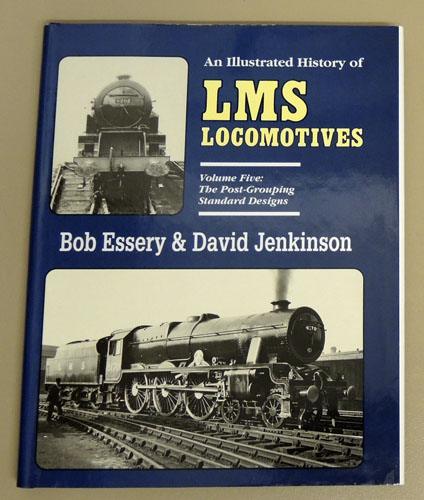 Image for An Illustrated History of  L.M.S. Locomotives: Volume Five (5, V): The Post-Grouping Standard Designs