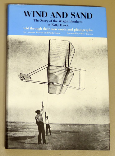 Image for Wind and Sand: The Story of the Wright Brothers at Kitty Hawk Told Through Their Own Words and Photographs