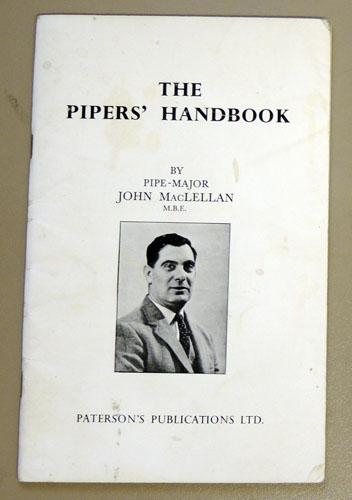 Image for The Piper's Handbook: A Complete Non Musical Guide for the Piper to All Aspects of The Great Highland Bagpipe Including Maintenance; the Altering and Setting of Reeds; How to Set Up a Bagpipe; Information About Pipers of Past Eras Etc Etc