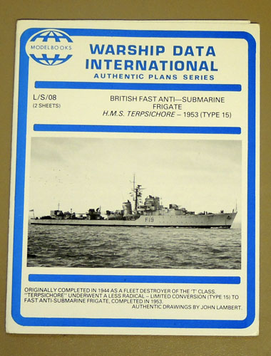 Image for Warship Data International Authentic Plans Series: L/S/08 (2 sheets): British Fast Anti-Submarine Frigate H.M.S. Terpsichore - 1953 (Type 15)