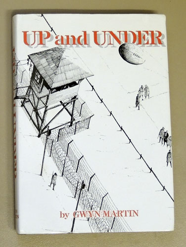 Image for Up and Under: A Sort of Partial Autobiography 1939 - 1945