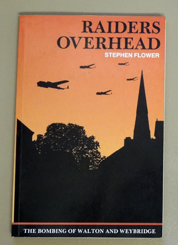 Image for Raiders Overhead: The Bombing of Walton and Weybridge