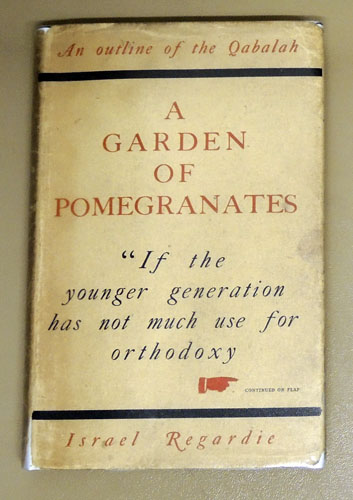 Image for A Garden of Pomegranates: An Outline of the Qabalah