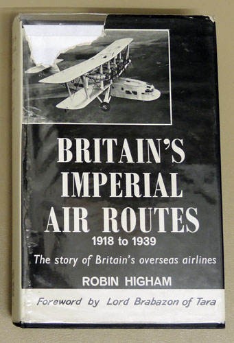 Image for Britain's Imperial Air Routes 1918 to 1939: The Story of Britain's Overseas Airlines