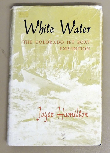 Image for White Water: The Colorado Jet Boat Expedition 1960