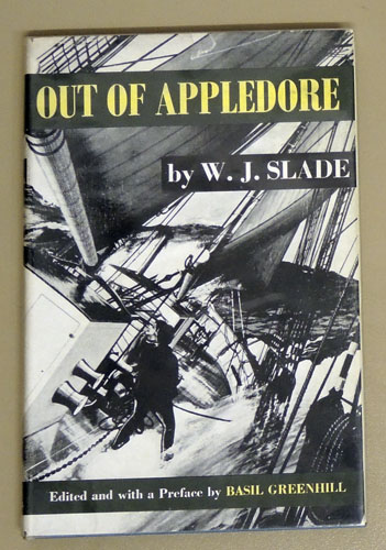 Image for Out of Appledore: The Autobiography of a Coasting Shipmaster and Shipowner in the Last Days of Wooden Sailing Ships