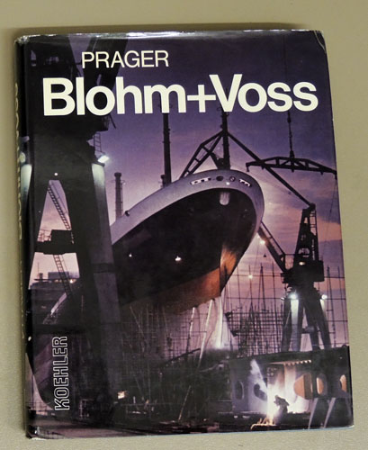 Image for Blohm and Voss: Ships and Machinery for the World