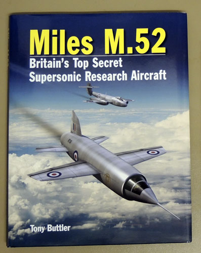 Image for Miles M.52: Britain's Top Secret Supersonic Research Aircraft