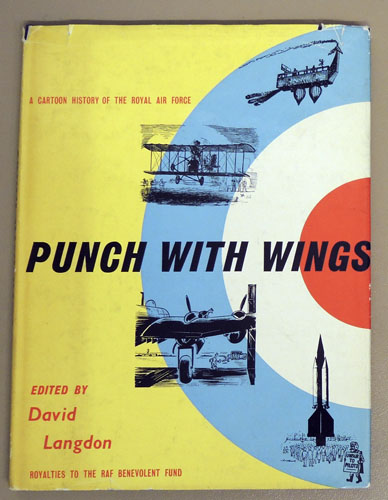 Image for Punch with Wings: A Cartoon History of the Royal Air Force