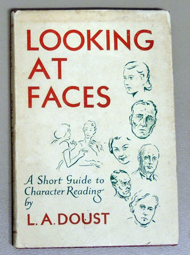 Image for Looking at Faces: An Artist's Notes on Reading the Character