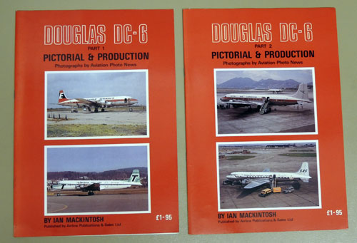 Image for Douglas DC-6 Parts 1 and 2. Pictorial and Production