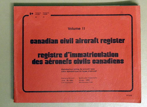 Image for Canadian Civil Aircraft Register Volume II (Registre D'immatriculation Des Aeronefs Civils Canadiens). Alphabetical Listing By Aircraft Registration Mark.