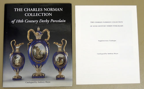 Image for The Charles Norman Collection of 18th Century Derby Porcelain . Includes a Supplementary Catalogue.