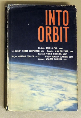 Image for Into Orbit By the Seven Astronauts of Project Mercury