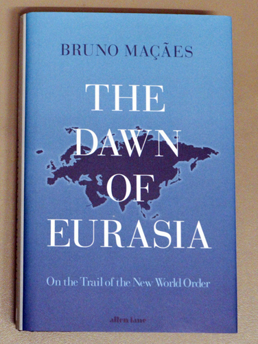 Image for The Dawn of Eurasia: On the Trail of the New World Order