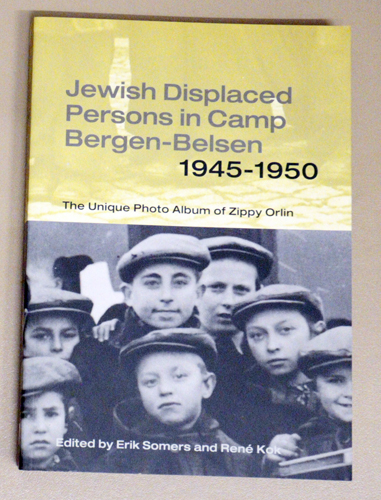 Image for Jewish Displaced Persons in Camp Bergen-Belsen, 1945 - 1950. The Unique Photo Album of Zippy Orlin