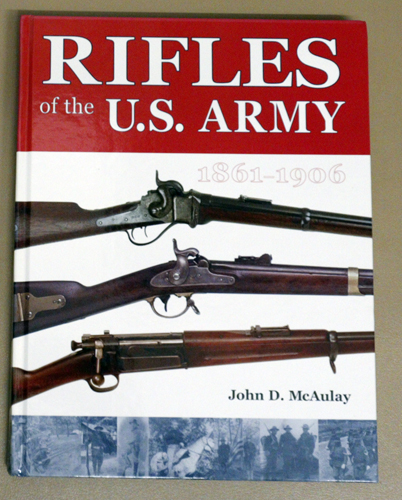 Image for Rifles Of The U.S. Army, 1861 - 1906