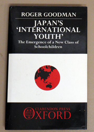 Image for Japan's 'International Youth': The Emergence of a New Class of Schoolchildren