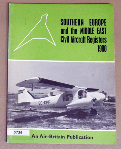Image for Southern Europe and the Middle East Civil Aircraft Registers 1980
