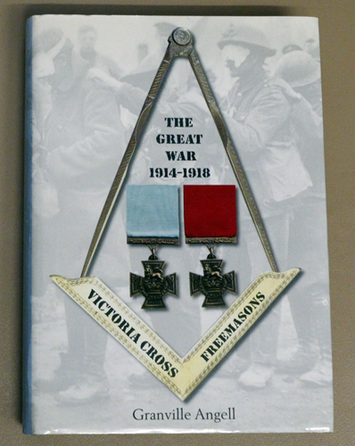 Image for The Great War 1914 - 1918: Victoria Cross Freemasons (Signed Copy)