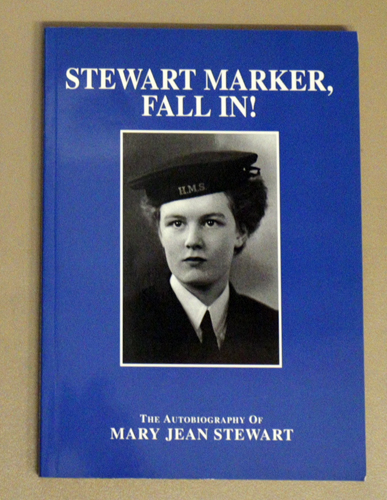 Image for Stewart Marker, Fall In!: The Autobiography of Mary Jean Stewart