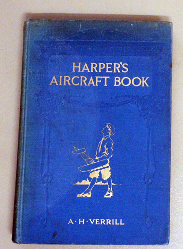 Image for Harper's Aircraft Book. Why Aeroplanes Fly, How to Make Models, and All About Aircraft, Little and Big
