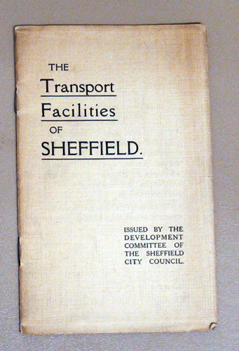 Image for The Sheffield Series No.11: The Transport Facilities of Sheffield