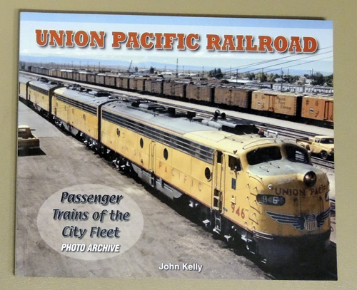 Image for Union Pacific Railroad: Passenger Trains of the City Fleet (Photo Archive)