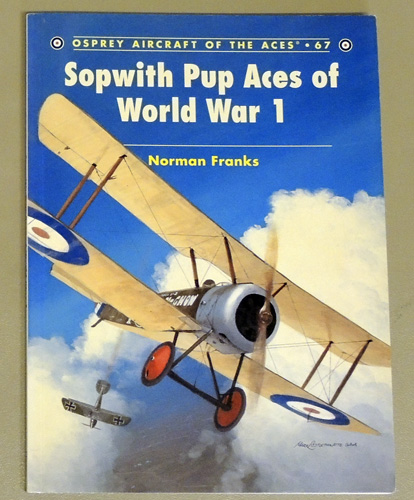Image for Osprey Aircraft of the Aces No.67: Sopwith Pup Aces of World War I