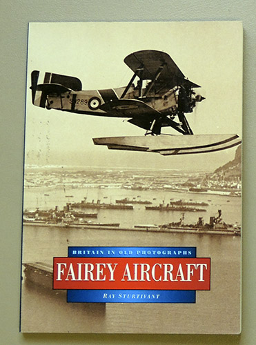 Image for Fairey Aircraft (Britain in Old Photographs)