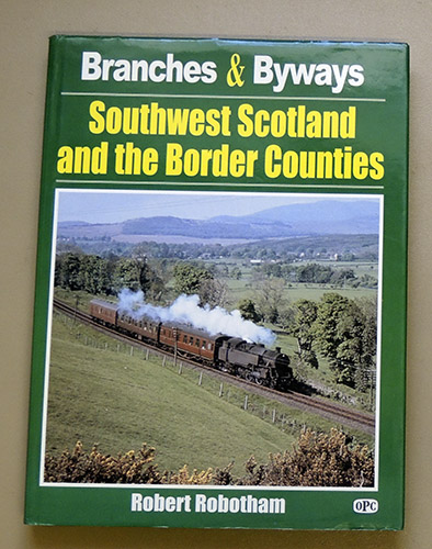 Image for Branches & Byways: Southwest Scotland and the Border Counties