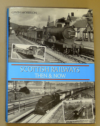 Image for Scottish Railways Then & Now