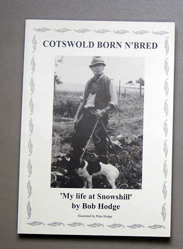 Image for Cotswold Born 'n' Bred: My Life at Snowshill by Bob Hodge