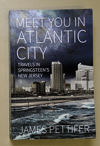 Image for Meet You in Atlantic City: Travels in Springsteen's New Jersey