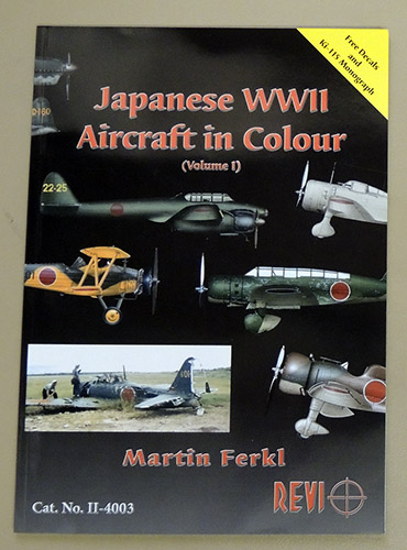Image for Japanese WWII Aircraft in Colour Volume 1