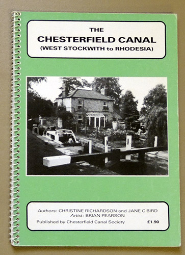 Image for The Chesterfield Canal: West Stockwith to Rhodesia Authors