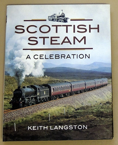 Image for Scottish Steam: A Celebration
