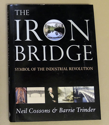 Image for The Iron Bridge: Symbol of the Industrial Revolution