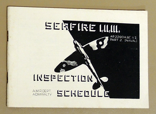 Image for Inspection Schedule - Seafire I, II, III. (Merlin 32 to 55M Engines). A.P. 2280A, B, C, Vol. II, Pt.2 (Naval). Issue 3. 1944 (Supercedes Iss. 2 of '43)