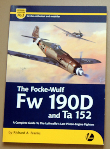 Image for Airframe & Miniature No.3: The Focke-Wulf Fw 190D and Ta 152: A Complete Guide to the Luftwaffe's Last Piston-Engine Fighters