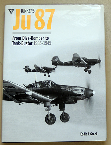 Image for Junkers Ju 87 (Ju87): From Dive-Bomber to Tank-Buster 1935 - 1945