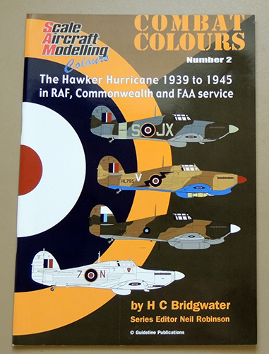 Image for Scale Aircraft Modelling Colours: Combat Colours No.2: The Hawker Hurricane 1939 to 1945 in RAF, Commonwealth and FAA Service