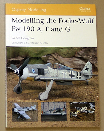 Image for Osprey Modelling No.27: Modelling the Focke-Wulf Fw 190 A, F and G