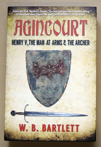 Image for Agincourt: Henry V, the Man at Arms & the Archer